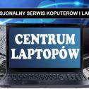 Centrum Laptopów Dąbrowa Górnicza i okolice