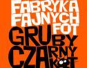 FabrykaFajnychFot - FabrykaFajnychFot GrubyCzarnyKot Kielce i okolice