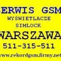 Serwis Gsm  Simlock Lcd - Rafal Tybora Warszawa i okolice